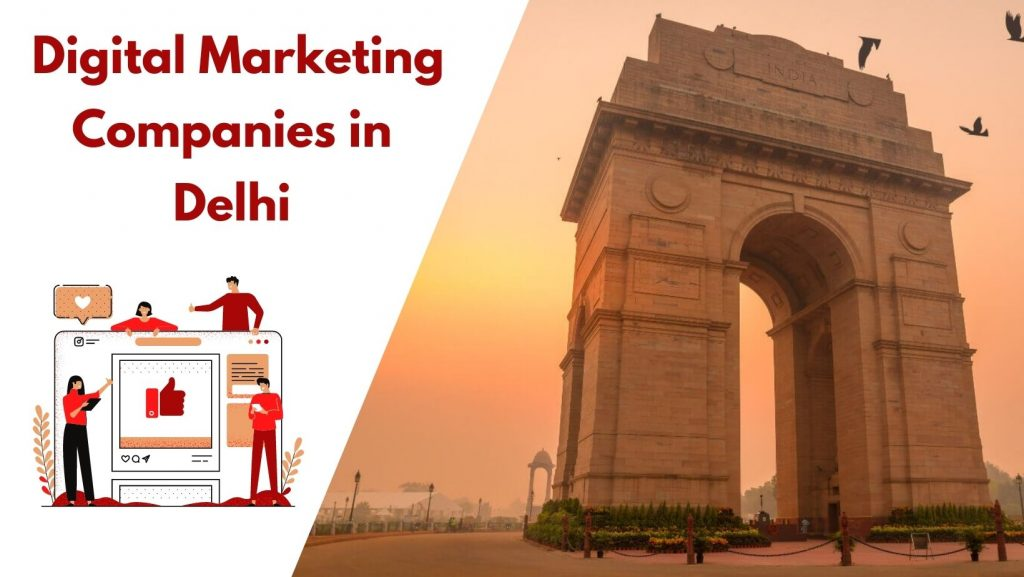 15 Best Digital Marketing Companies In Delhi